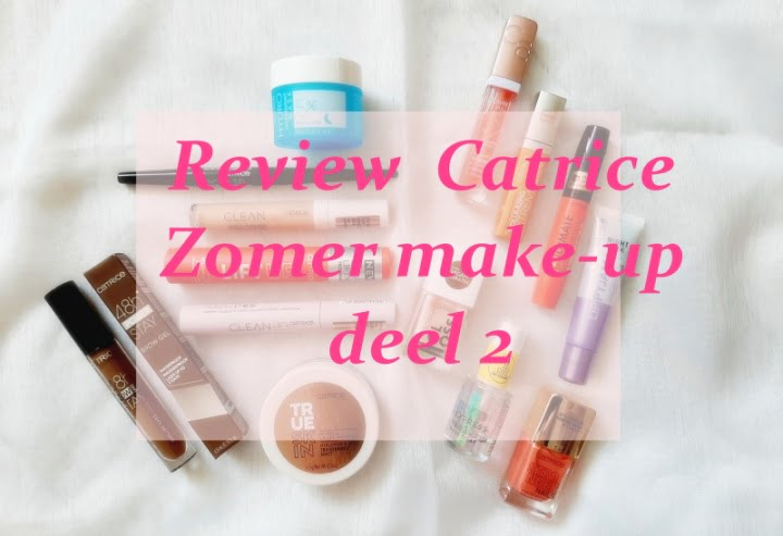 Review Catrice zomer make-up 2021 (deel 2) 3 catrice Review Catrice zomer make-up 2021 (deel 2)